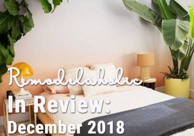 Remodelaholic | Remodelaholic in Review: December 2018